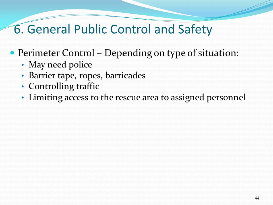 6. General Public Control and Safety