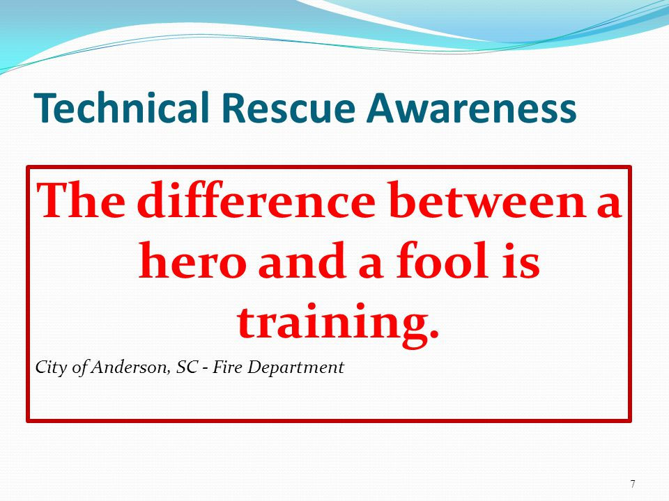Technical Rescue Awareness