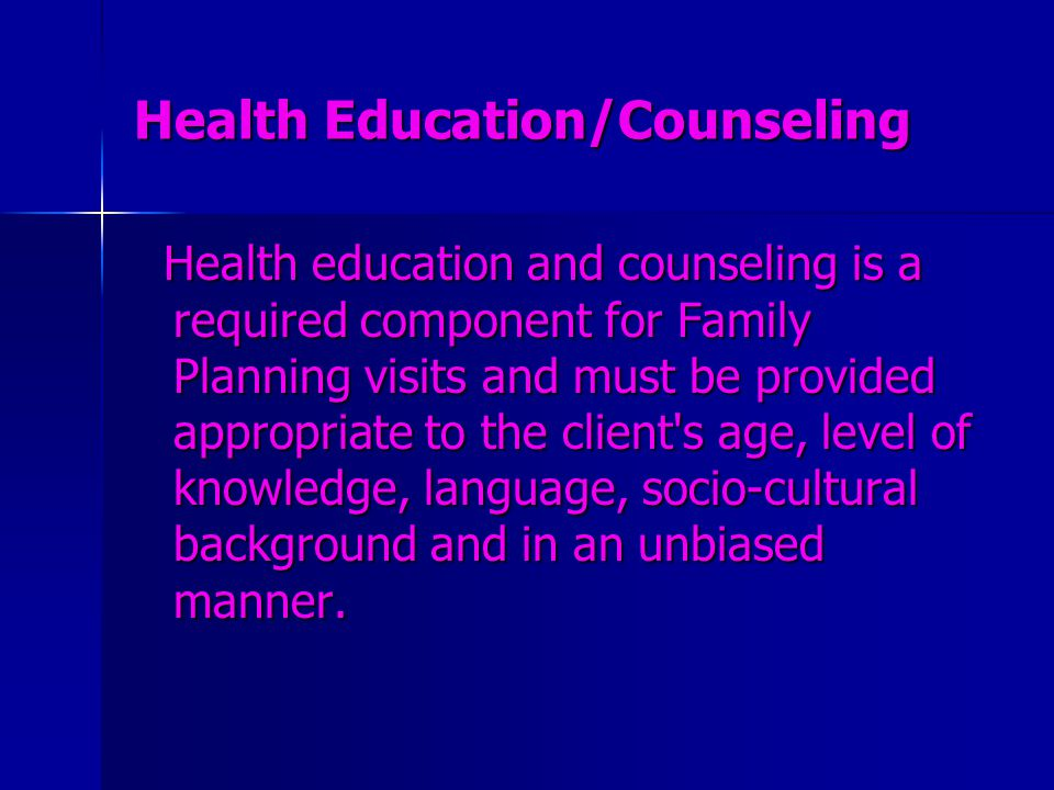 Health Education/Counseling