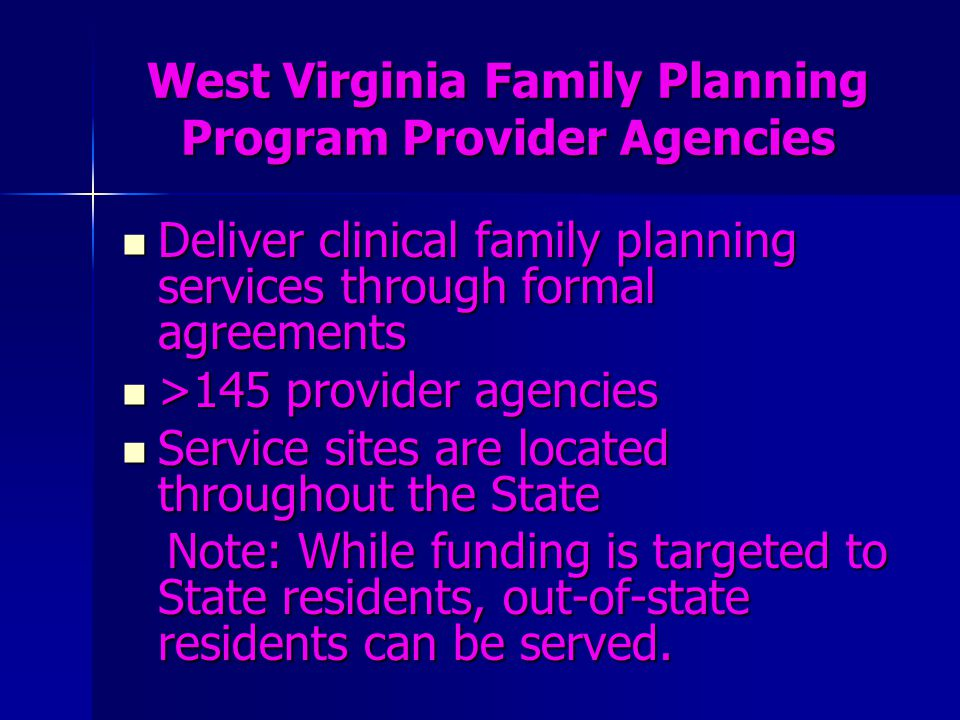 West Virginia Family Planning Program Provider Agencies