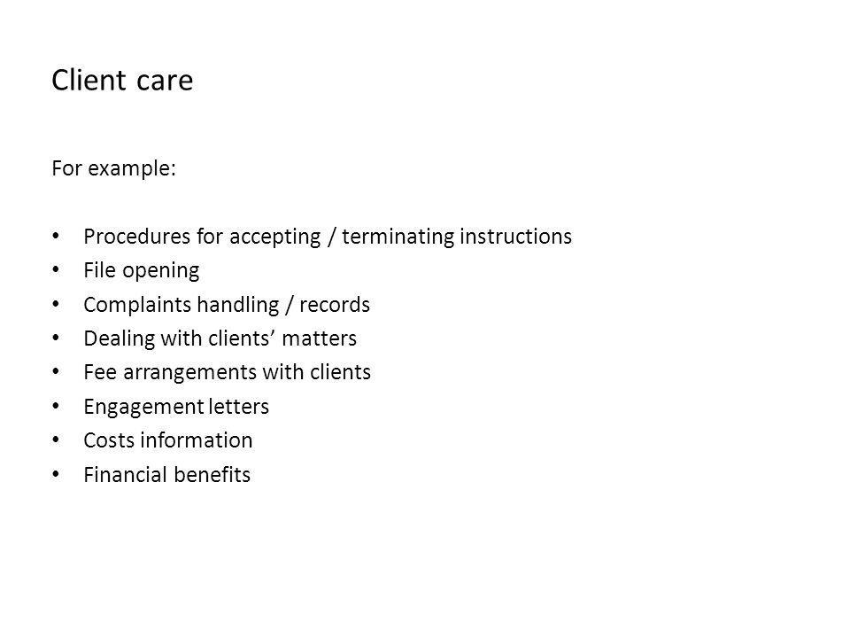 Client care For example: