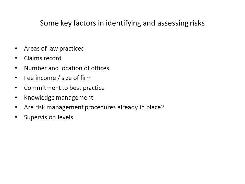 Some key factors in identifying and assessing risks