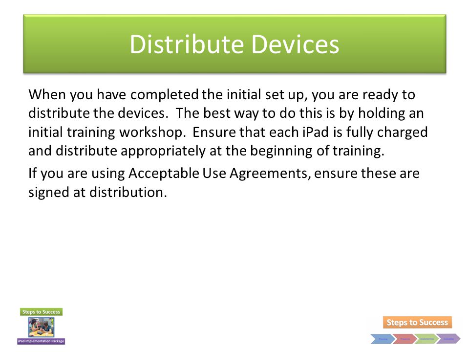 Distribute Devices