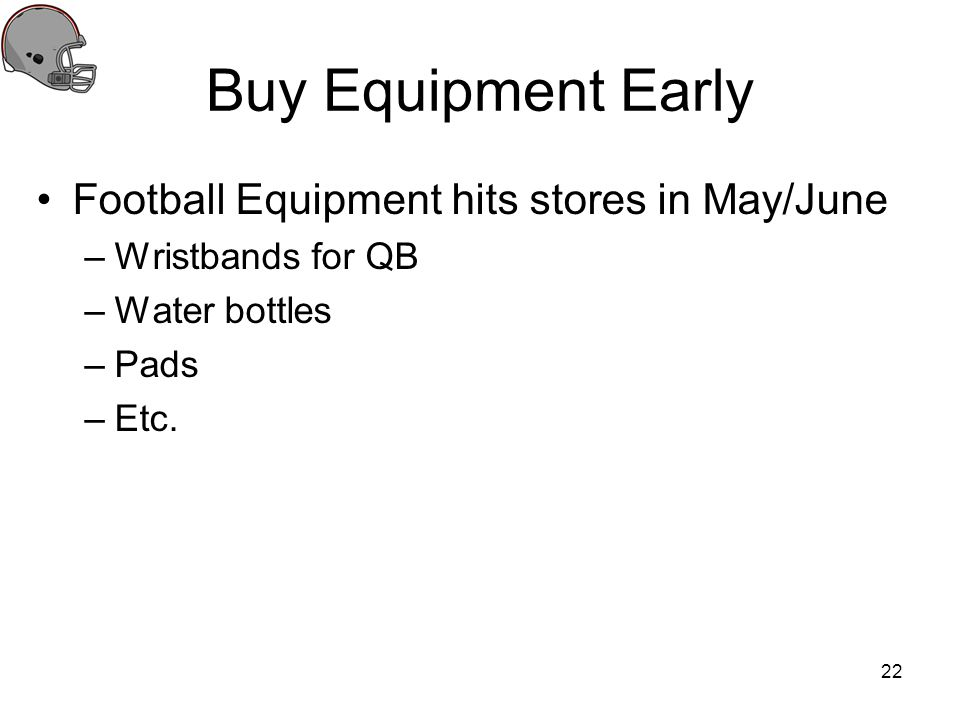 Buy Equipment Early Football Equipment hits stores in May/June