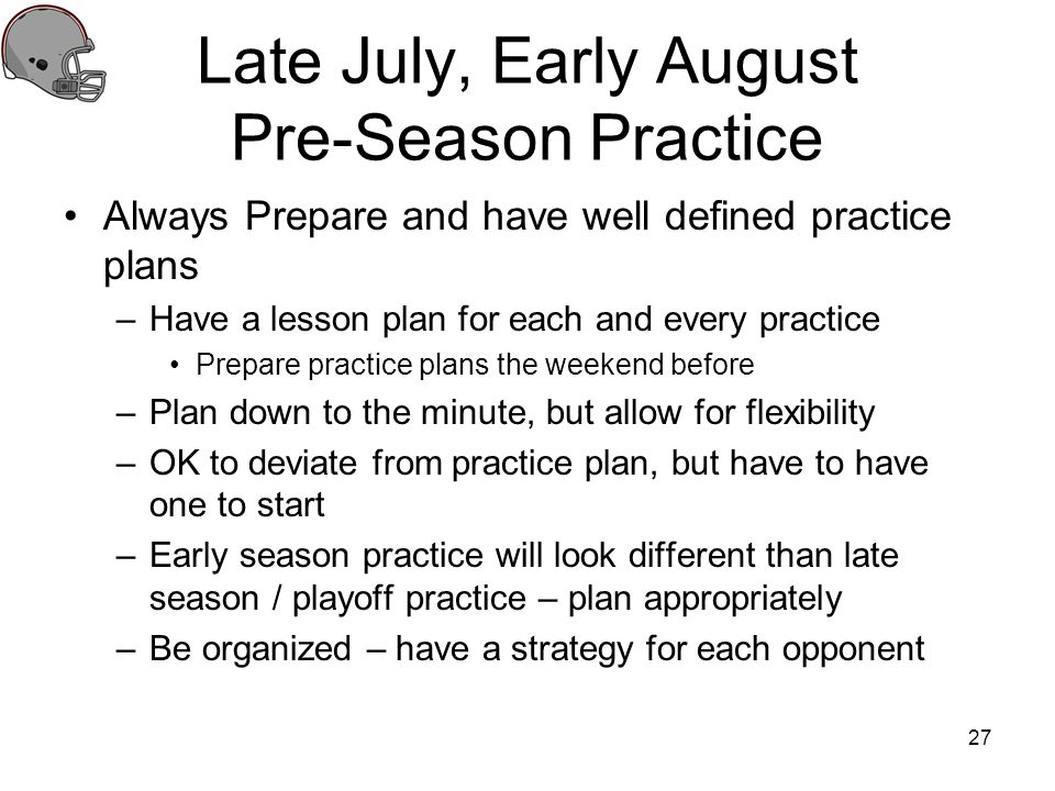 Late July, Early August Pre-Season Practice