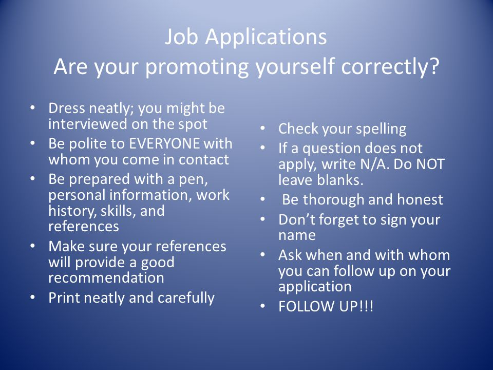 Job Applications Are your promoting yourself correctly