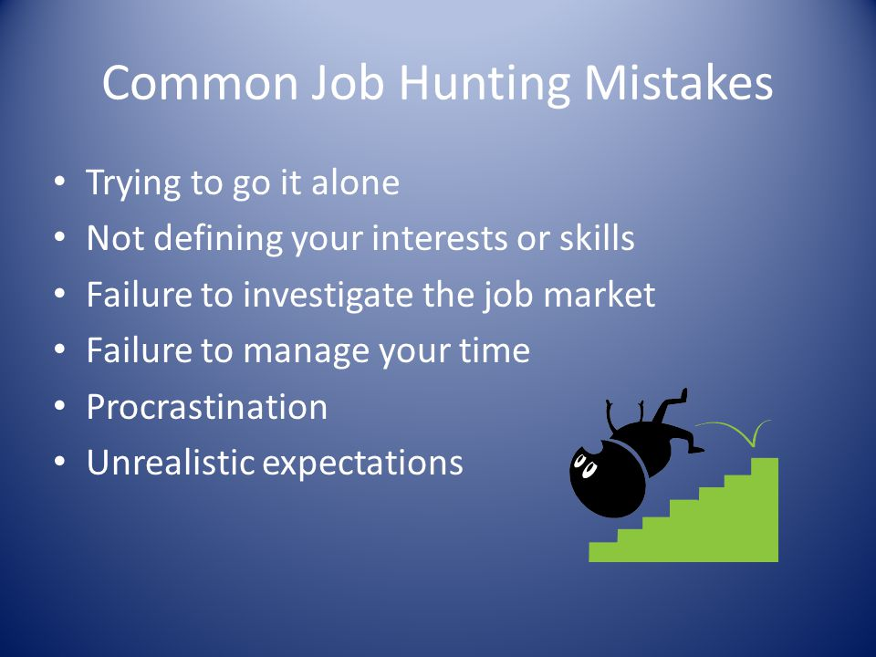 Common Job Hunting Mistakes
