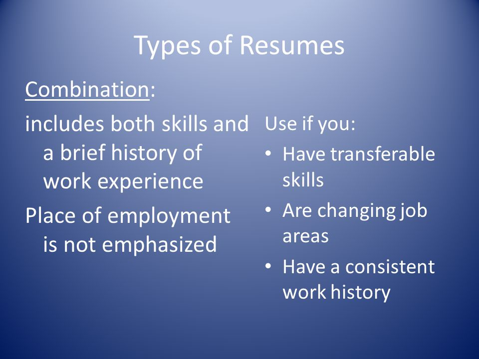 Types of Resumes Combination: