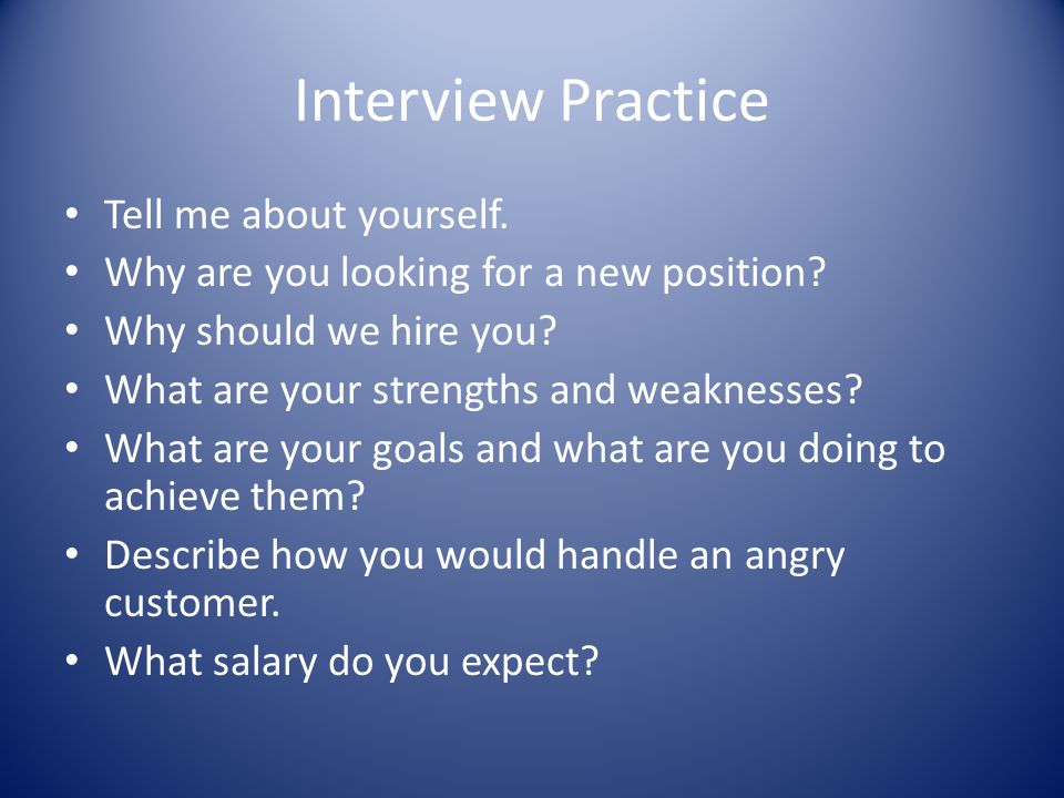 Interview Practice Tell me about yourself.