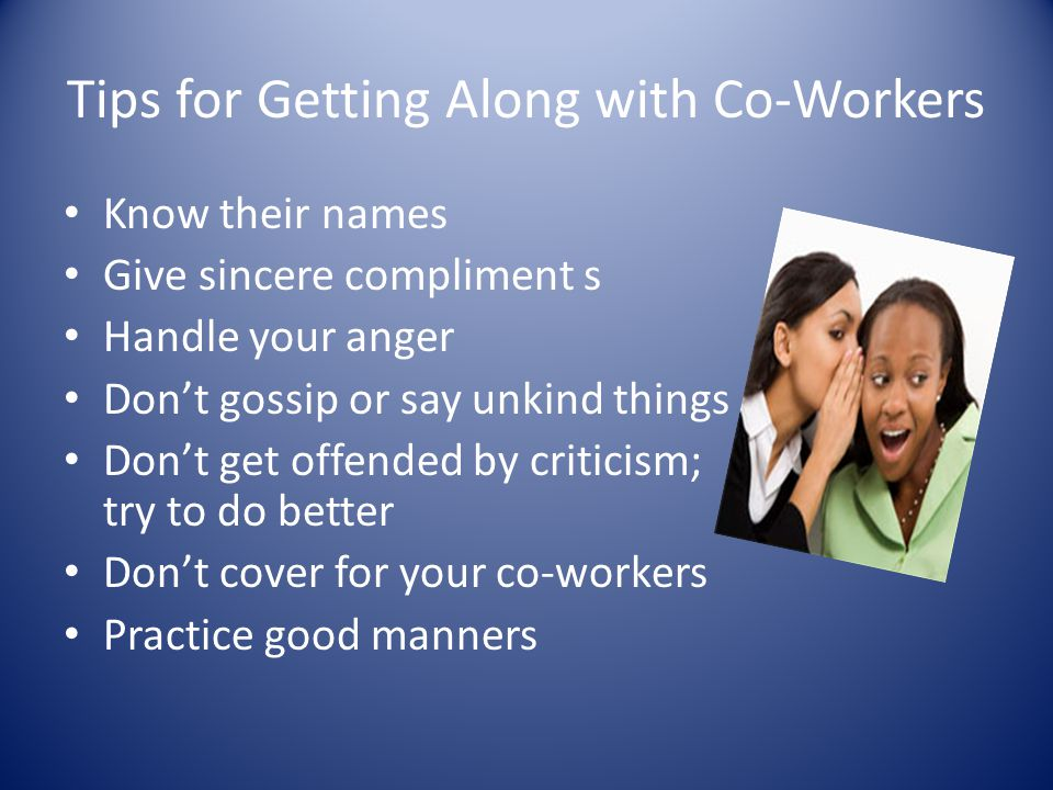 Tips for Getting Along with Co-Workers