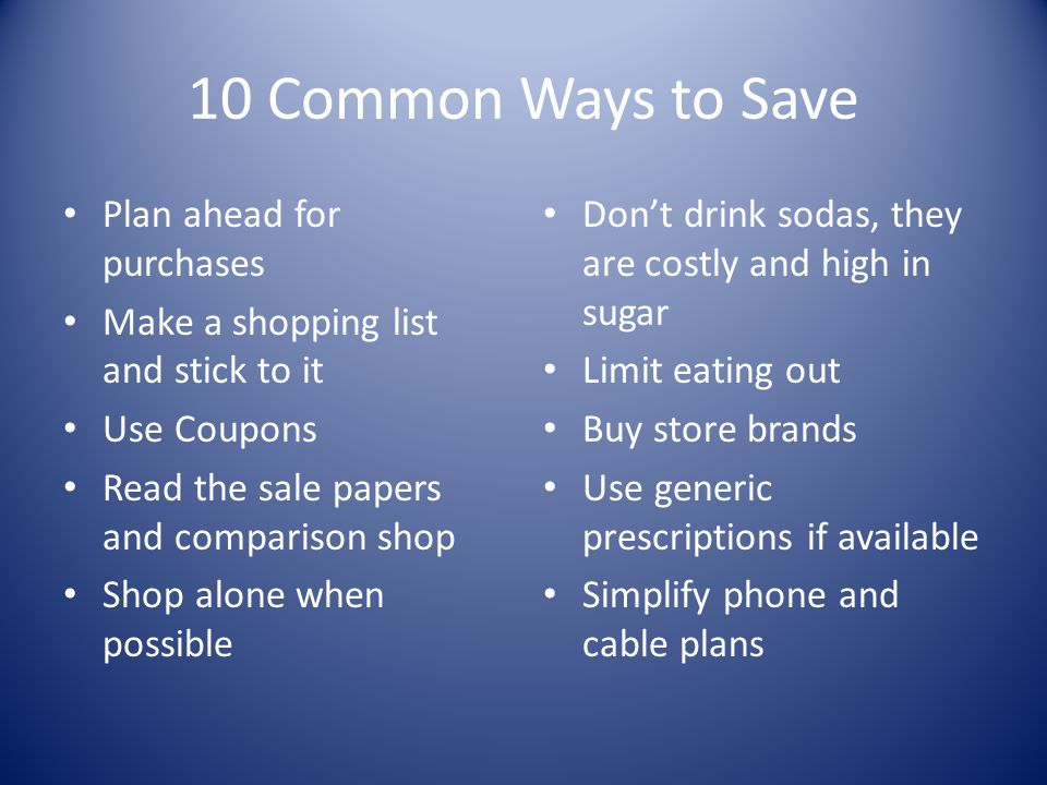 10 Common Ways to Save Plan ahead for purchases