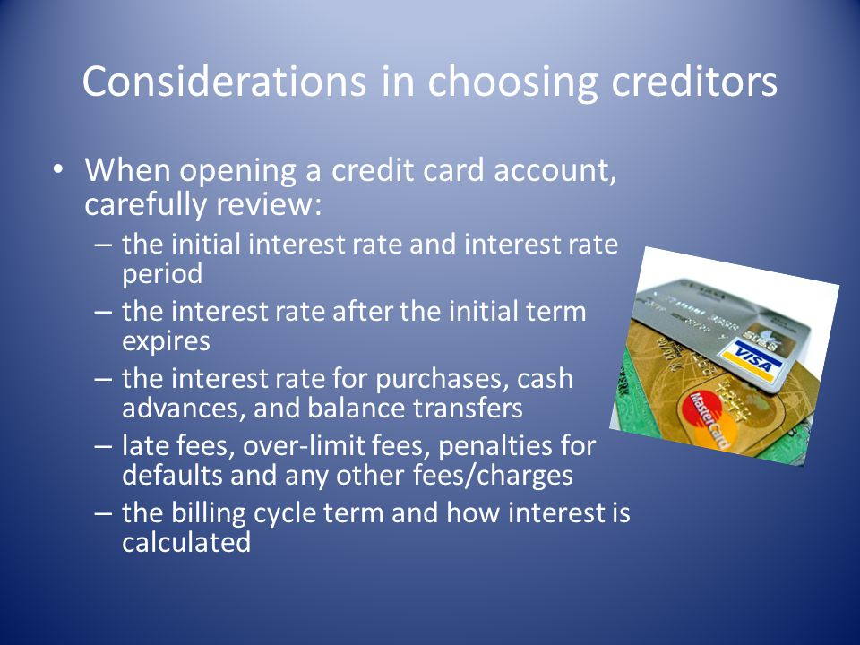 Considerations in choosing creditors