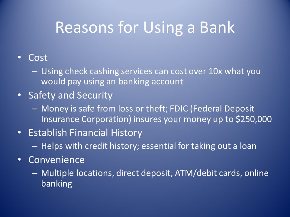 Reasons for Using a Bank