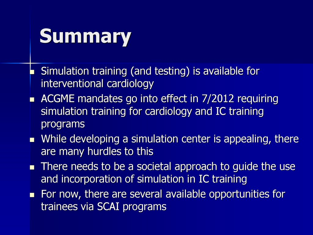 Update on Simulation Training for Interventional Cardiology
