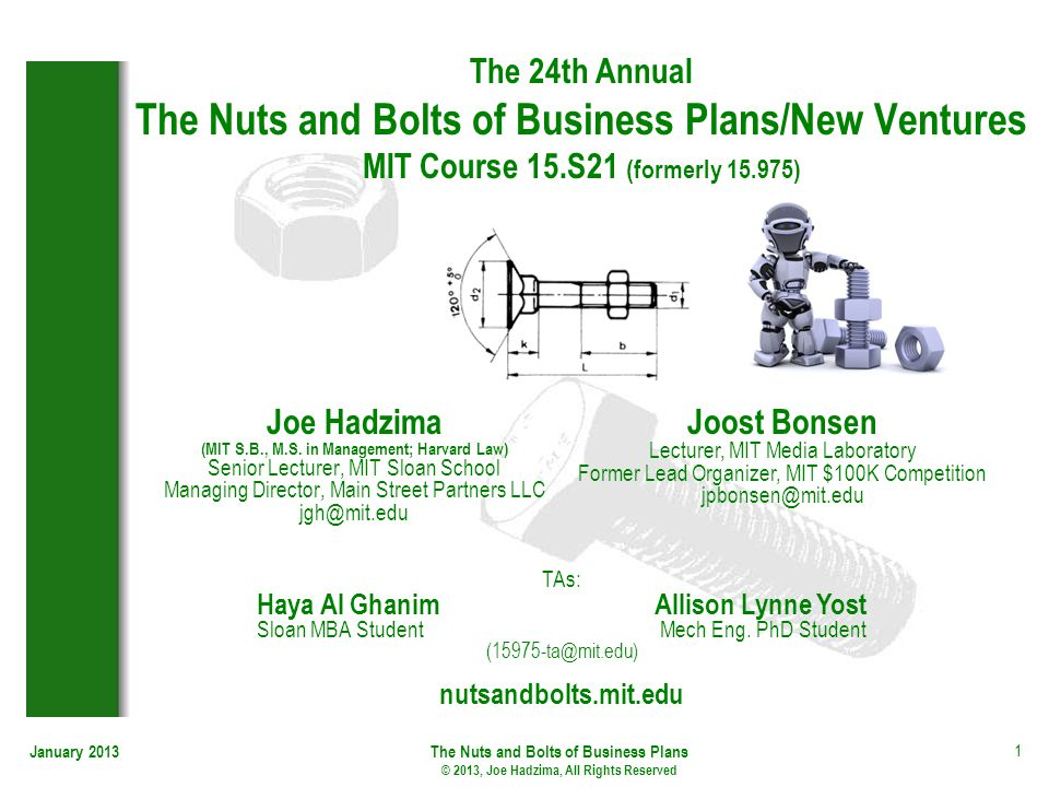 The 24th Annual The Nuts and Bolts of Business Plans/New Ventures MIT Course 15.S21 (formerly 15.975)