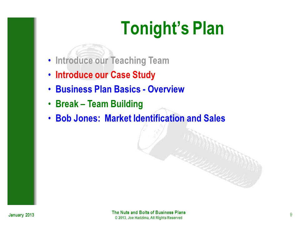 Tonight's Plan Introduce our Teaching Team Introduce our Case Study
