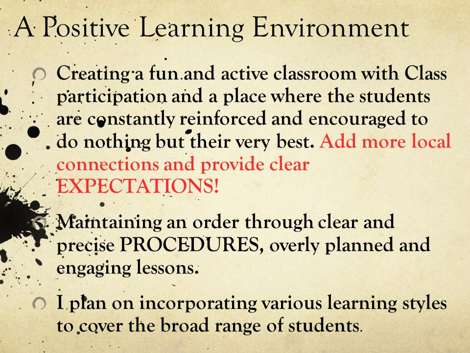 A Positive Learning Environment