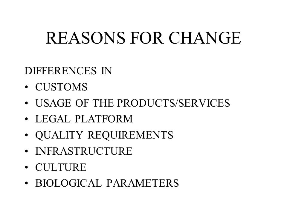 REASONS FOR CHANGE DIFFERENCES IN CUSTOMS