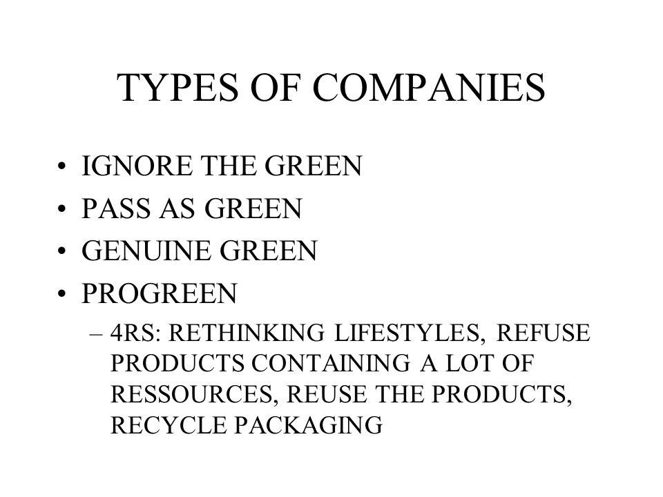 TYPES OF COMPANIES IGNORE THE GREEN PASS AS GREEN GENUINE GREEN
