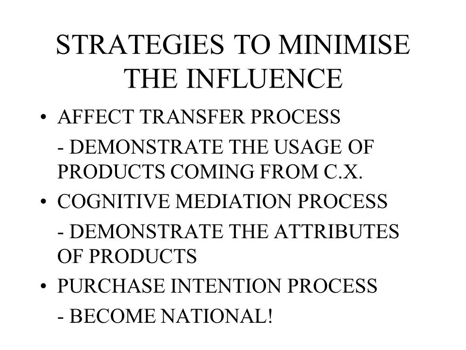 STRATEGIES TO MINIMISE THE INFLUENCE
