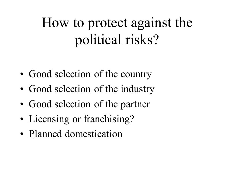 How to protect against the political risks