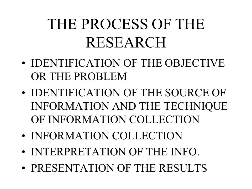 THE PROCESS OF THE RESEARCH