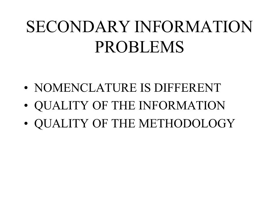 SECONDARY INFORMATION PROBLEMS