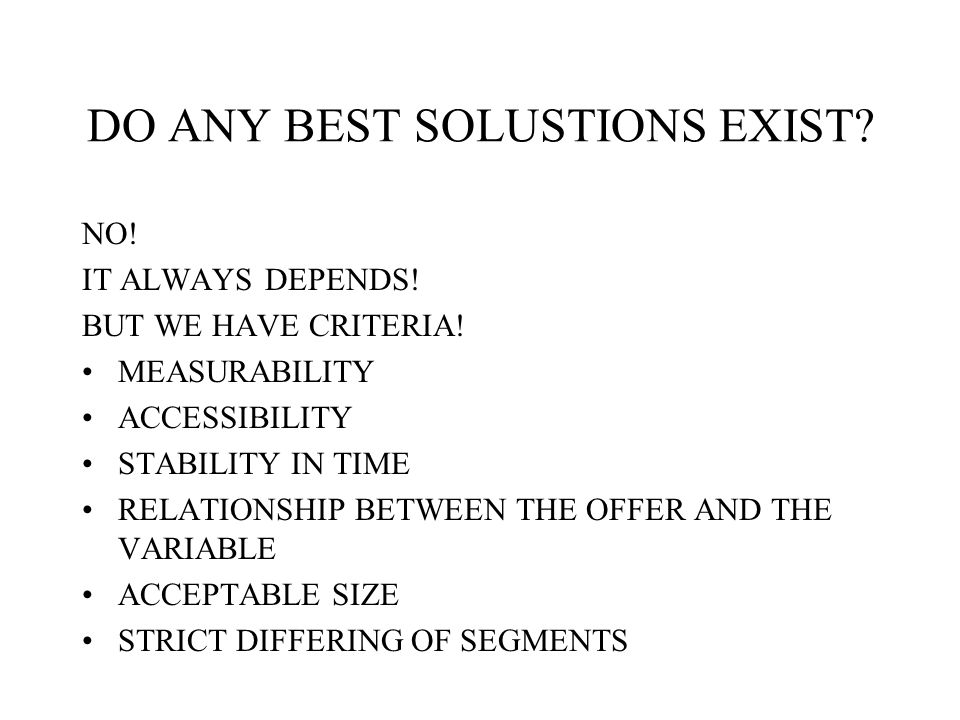 DO ANY BEST SOLUSTIONS EXIST