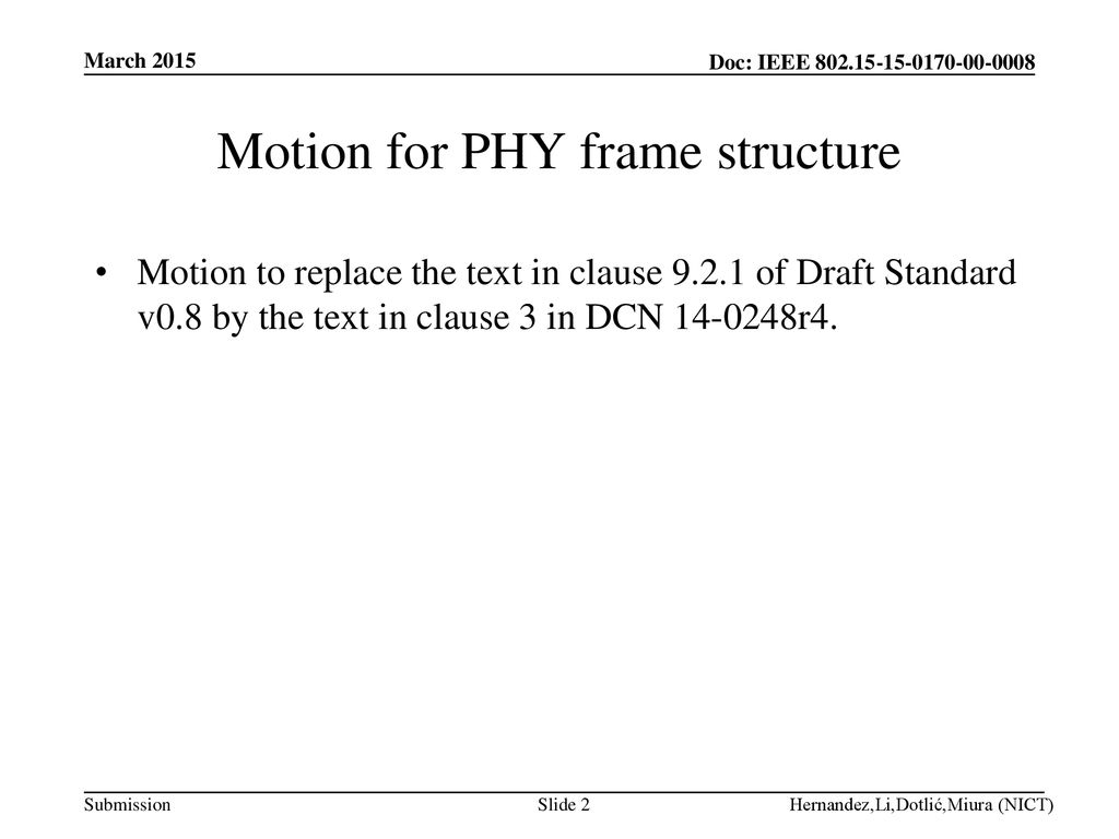 Motion for PHY frame structure