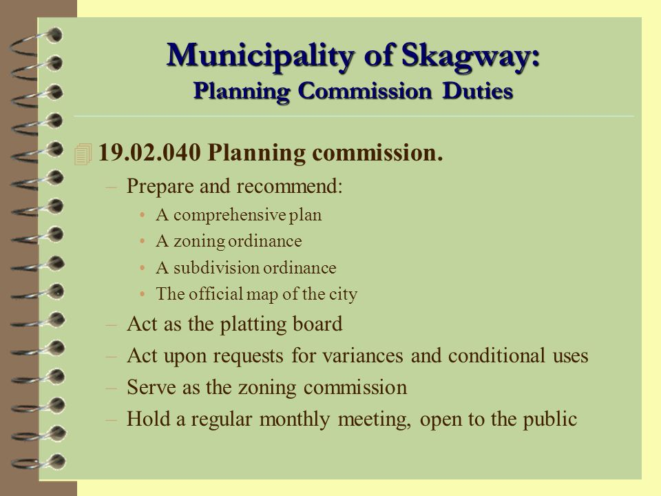 Municipality of Skagway: Planning Commission Duties