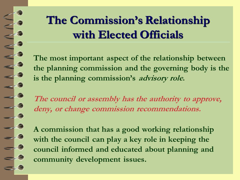 The Commission's Relationship with Elected Officials