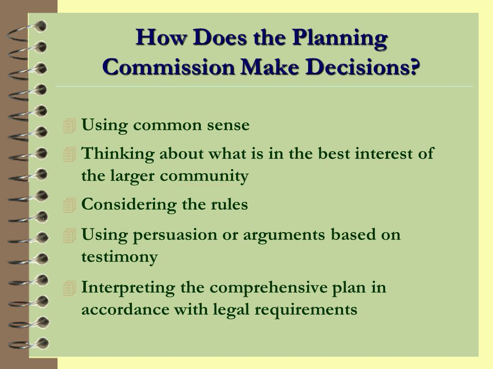 How Does the Planning Commission Make Decisions