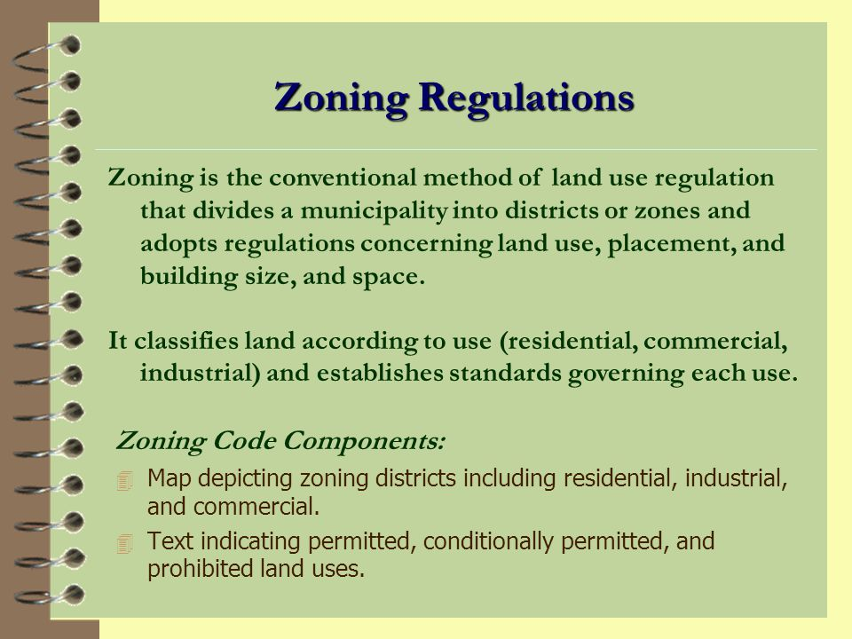 Zoning Regulations Zoning Code Components: