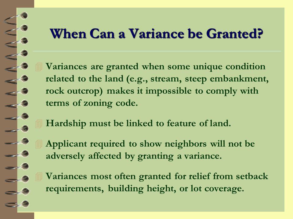 When Can a Variance be Granted