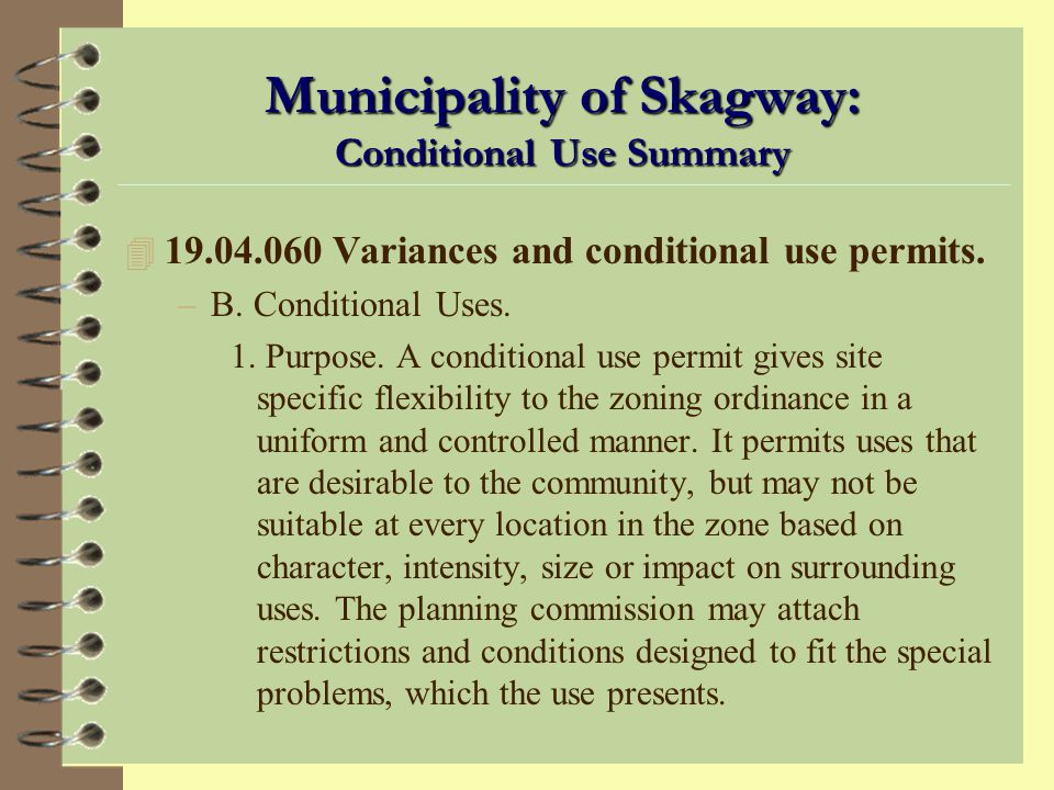 Municipality of Skagway: Conditional Use Summary