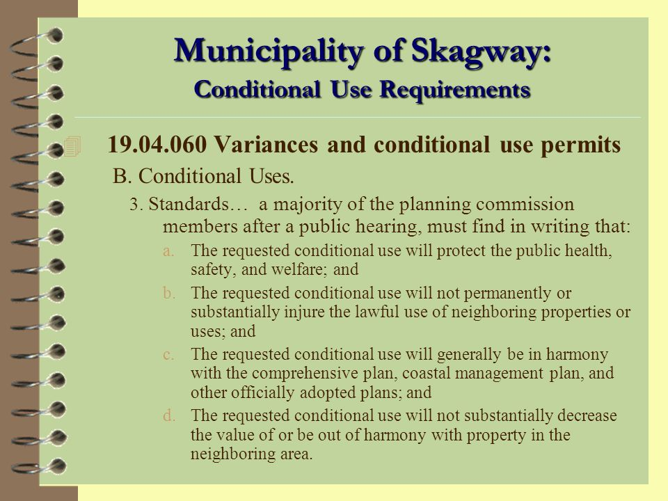 Municipality of Skagway: Conditional Use Requirements