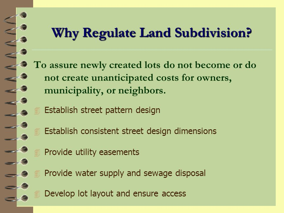 Why Regulate Land Subdivision