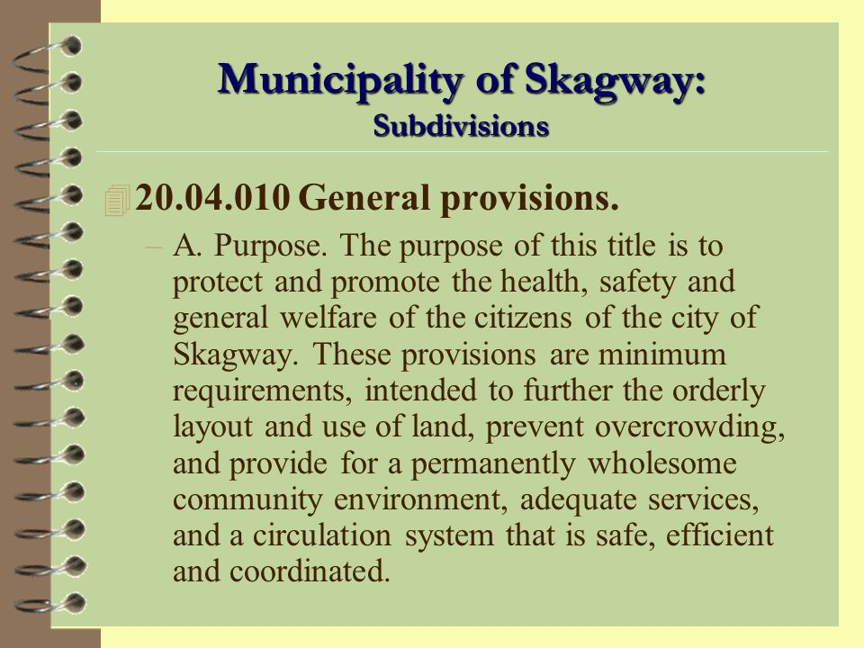 Municipality of Skagway: Subdivisions