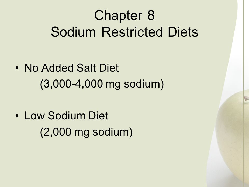 Chapter 8 Sodium Restricted Diets