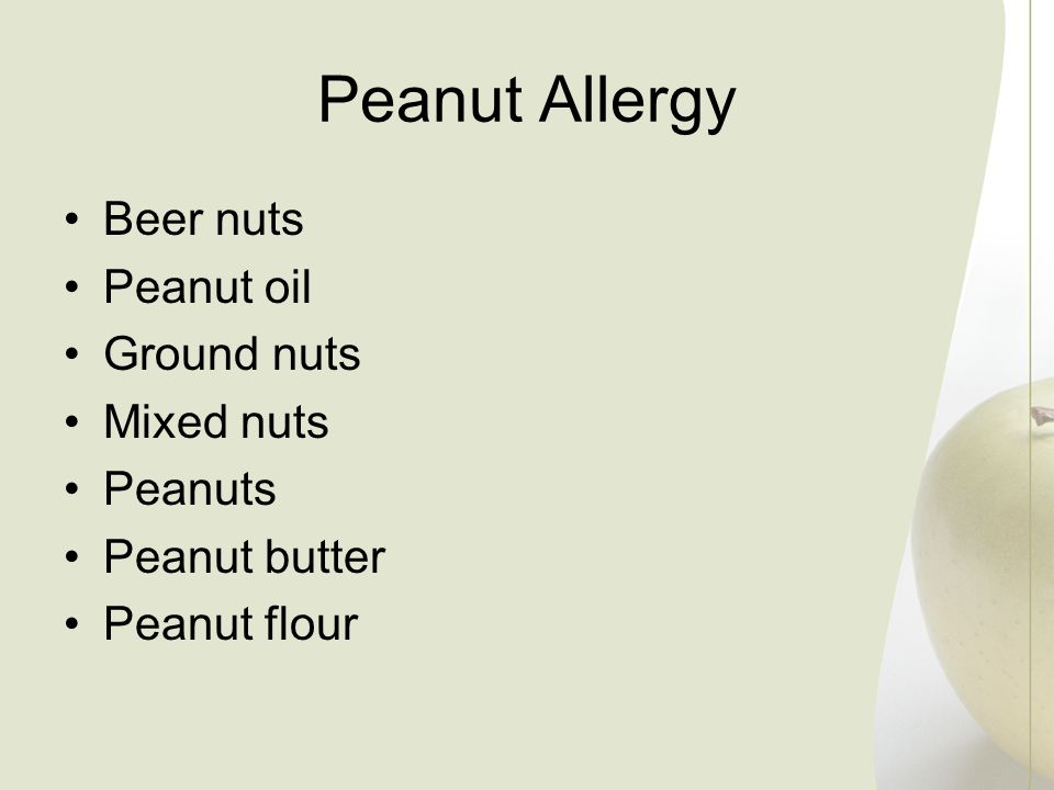 Peanut Allergy Beer nuts Peanut oil Ground nuts Mixed nuts Peanuts