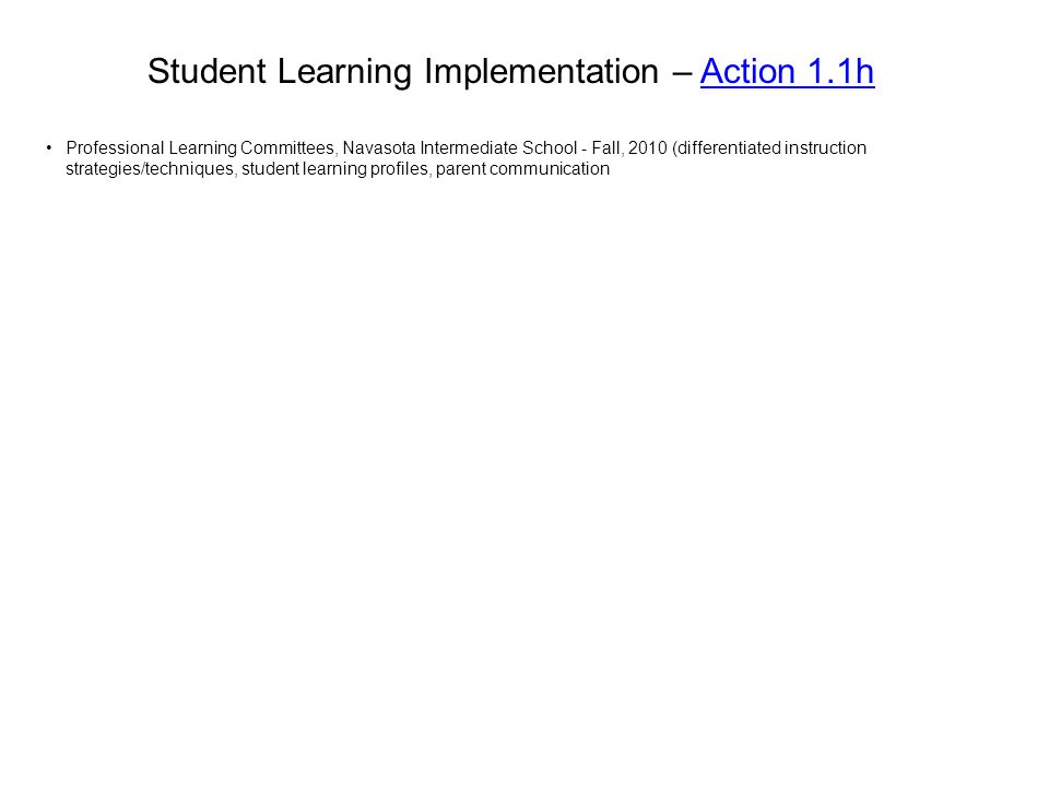 Student Learning Implementation – Action 1.1h