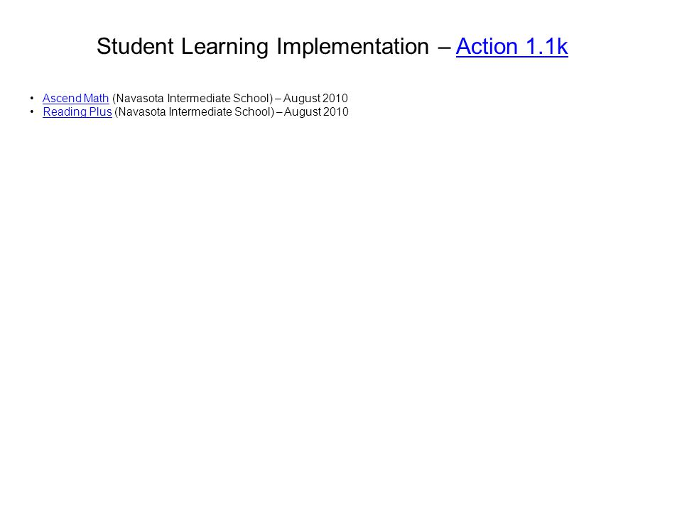 Student Learning Implementation – Action 1.1k