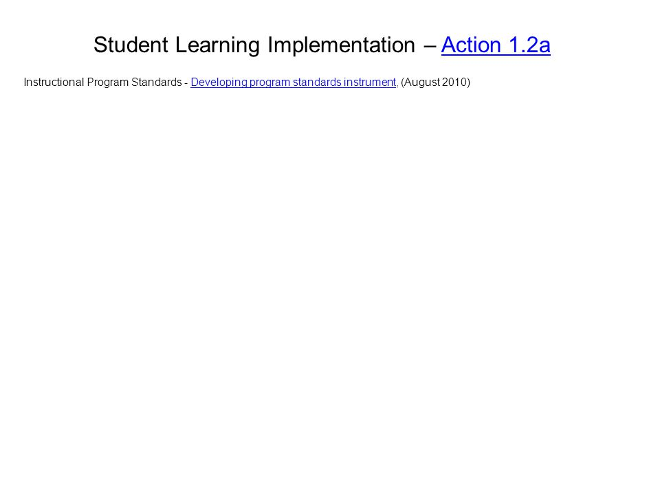 Student Learning Implementation – Action 1.2a