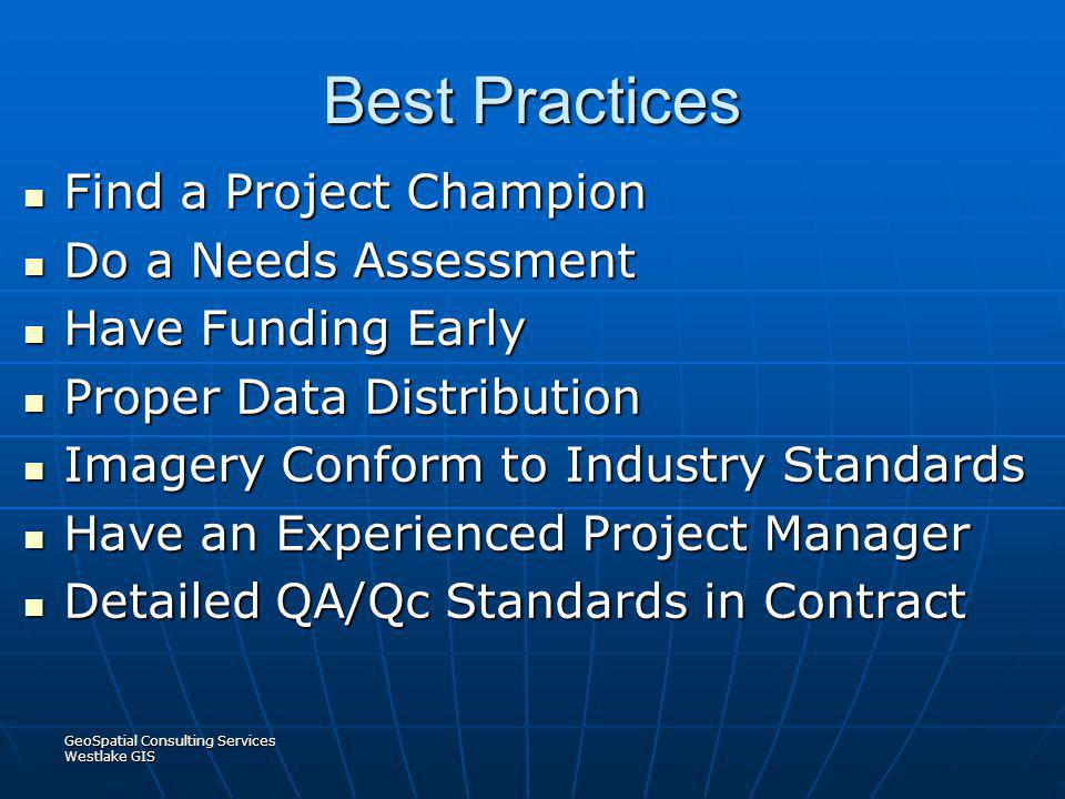 Best Practices Find a Project Champion Do a Needs Assessment