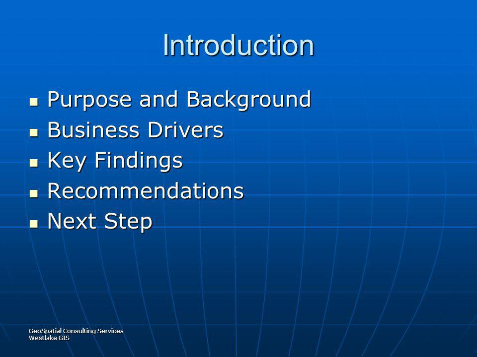 Introduction Purpose and Background Business Drivers Key Findings