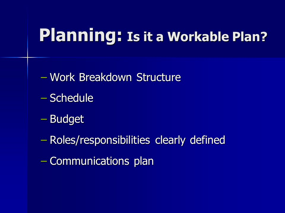 Planning: Is it a Workable Plan