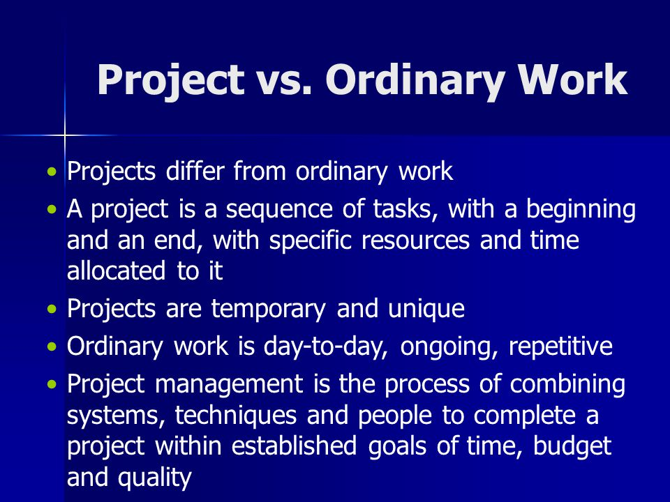 Project vs. Ordinary Work