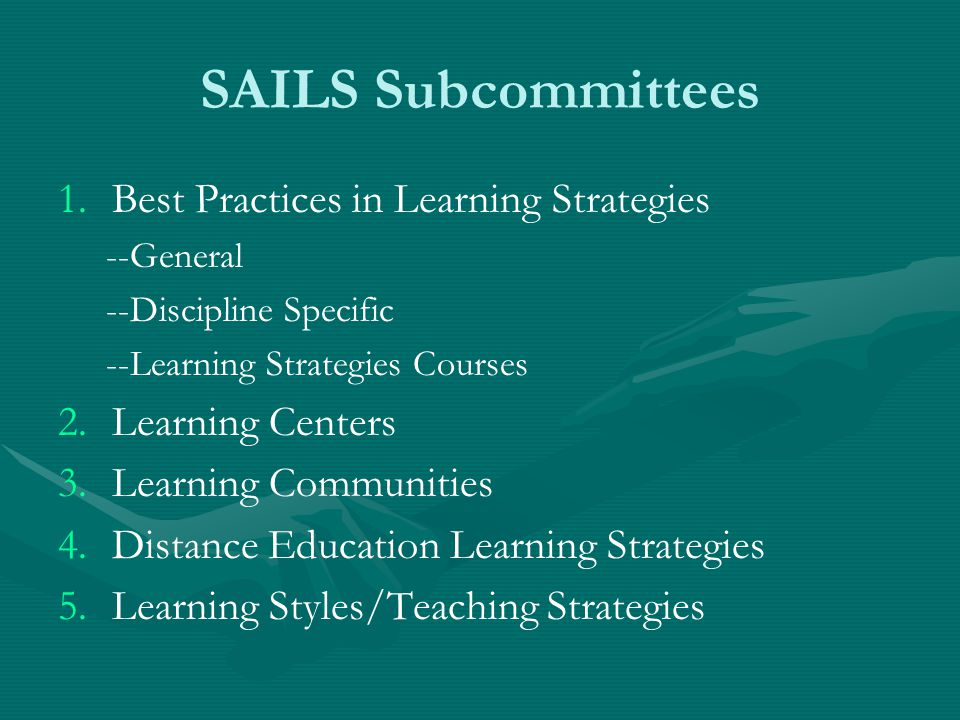 SAILS Subcommittees Best Practices in Learning Strategies