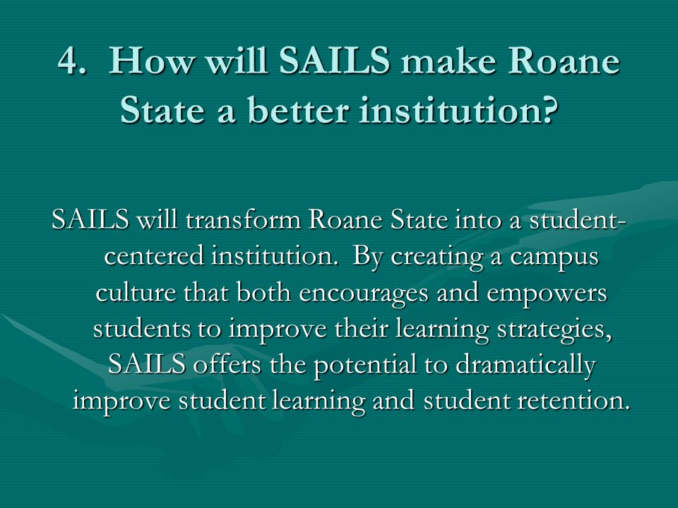 4. How will SAILS make Roane State a better institution