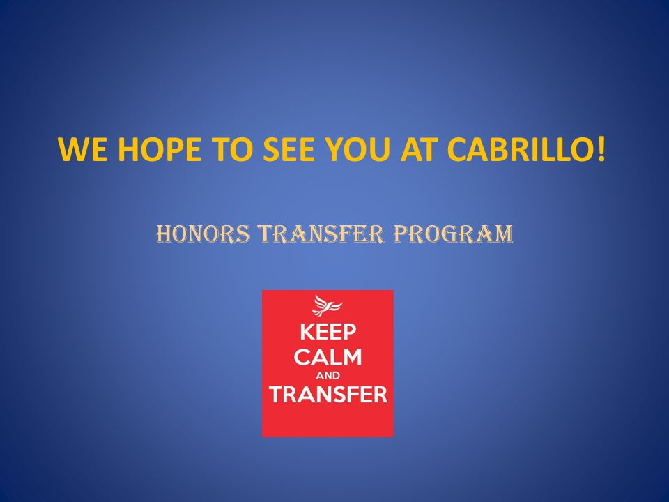 We hope to see you at Cabrillo!